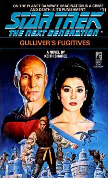Star Trek: The Next Generation #11: Gulliver's Fugitives