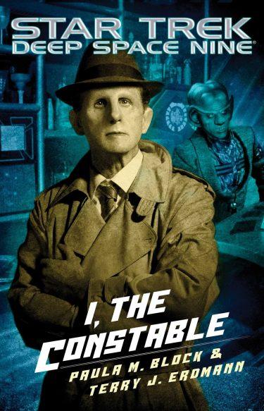 Star Trek: Deep Space Nine: I, The Constable