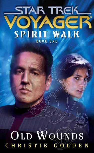 Star Trek: Voyager: Old Wounds
