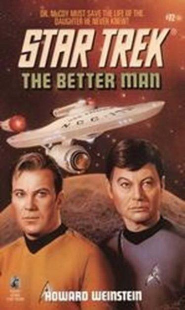 Star Trek: The Original Series #72: The Better Man