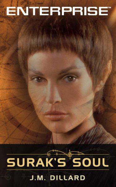 Star Trek: Enterprise #5: Surak's Soul