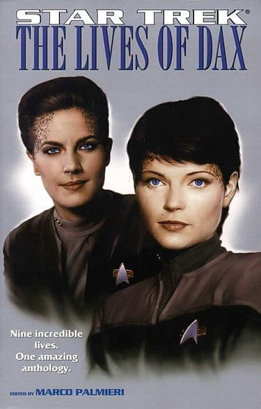 Star Trek: Deep Space Nine: The Lives of Dax