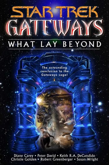 Gateways #7: What Lay Beyond