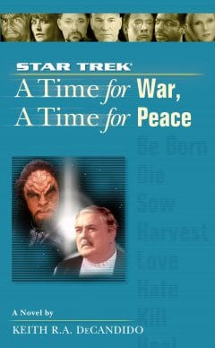 Star Trek: The Next Generation: A Time for War, a Time for Peace