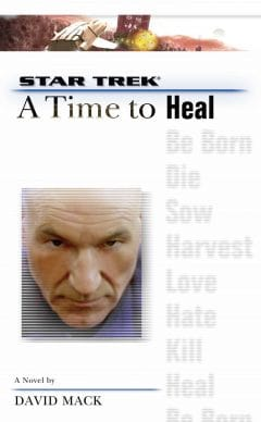 Star Trek: The Next Generation: A Time to Heal