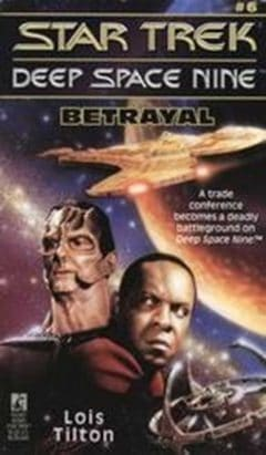 Star Trek: Deep Space Nine #6: Betrayal