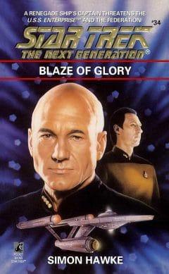 Star Trek: The Next Generation #34: Blaze of Glory
