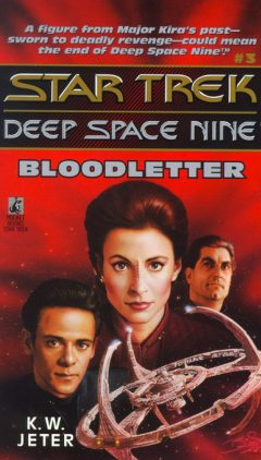 Star Trek: Deep Space Nine #3: Bloodletter
