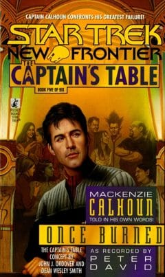 The Captain's Table #5: Once Burned
