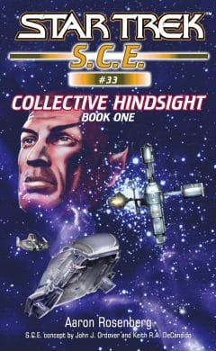 Starfleet Corps of Engineers #33: Collective Hindsight, Book 1