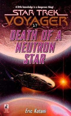 Star Trek: Voyager #17: Death of a Neutron Star
