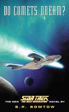 Star Trek: The Next Generation: Do Comets Dream?