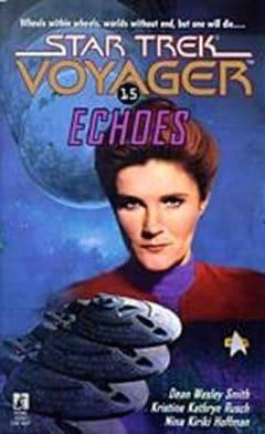 Star Trek: Voyager #16: Echoes