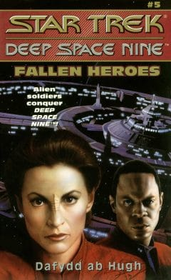 Star Trek: Deep Space Nine #5: Fallen Heroes