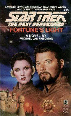 Star Trek: The Next Generation #15: Fortune's Light