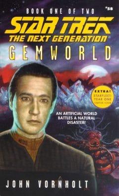 Star Trek: The Next Generation #58: Gemworld, Book One