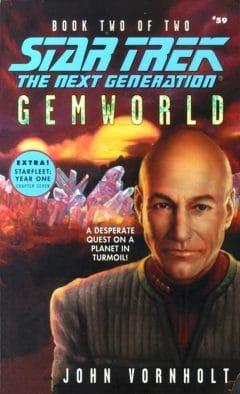 Star Trek: The Next Generation #59: Gemworld, Book Two