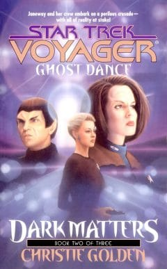 Star Trek: Voyager #20: Ghost Dance