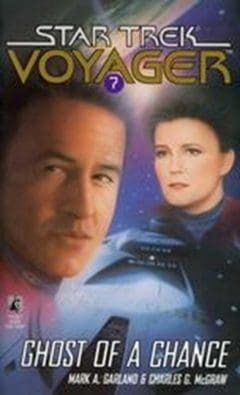 Star Trek: Voyager #7: Ghost of a Chance