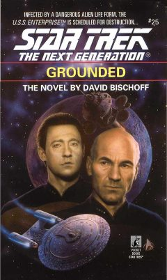 Star Trek: The Next Generation #25: Grounded