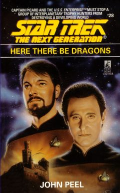 Star Trek: The Next Generation #28: Here There Be Dragons