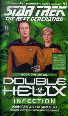Star Trek: The Next Generation #51: Infection