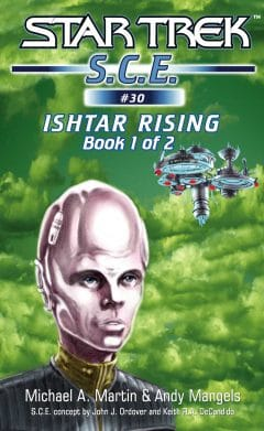 Starfleet Corps of Engineers #30: Ishtar Rising, Book 1