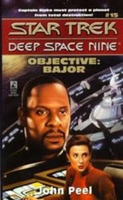 Star Trek: Deep Space Nine #15: Objective: Bajor
