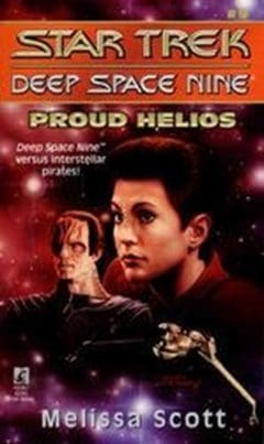 Star Trek: Deep Space Nine #9: Proud Helios