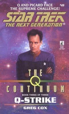 Star Trek: The Next Generation #49: Q-Strike