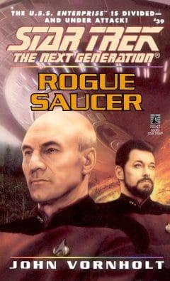 Star Trek: The Next Generation #39: Rogue Saucer