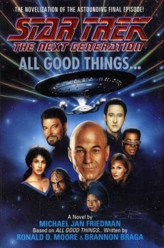 Star Trek: The Next Generation: All Good Things...