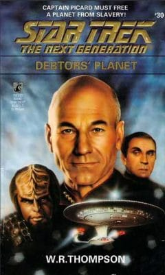 Star Trek: The Next Generation #30: Debtors' Planet