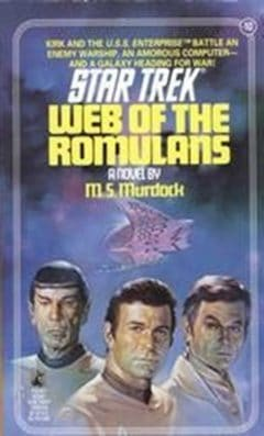 Star Trek: The Original Series #10: Web of the Romulans