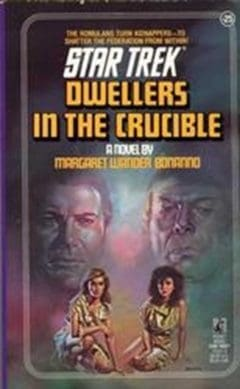 Star Trek: The Original Series #25: Dwellers in the Crucible