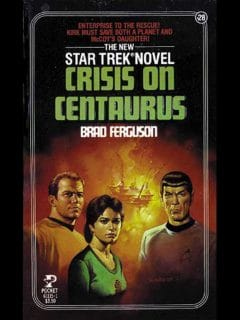 Star Trek: The Original Series #28: Crisis on Centaurus