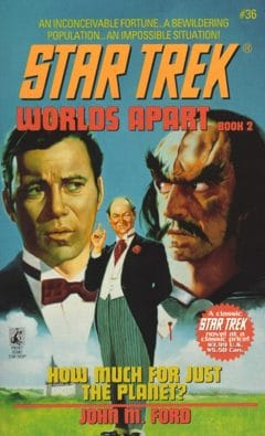 Star Trek: The Original Series #36: How Much for Just the Planet?