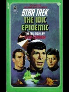 Star Trek: The Original Series #38: The IDIC Epidemic