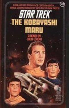 Star Trek: The Original Series #47: The Kobayashi Maru