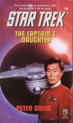 Star Trek: The Original Series #76: The Captain's Daughter