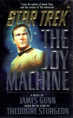 Star Trek: The Original Series #80: The Joy Machine