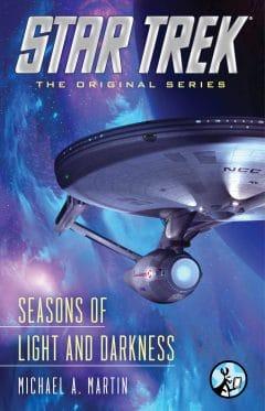 Star Trek: The Original Series: Seasons of Light and Darkness