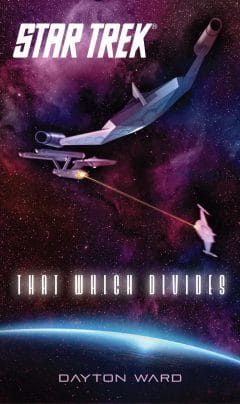 Star Trek: The Original Series: That Which Divides