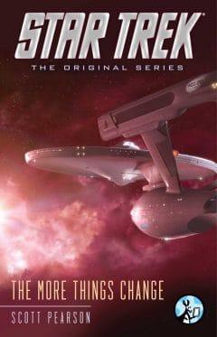 Star Trek: The Original Series: The More Things Change
