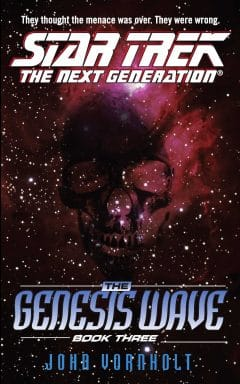 Star Trek: The Next Generation: The Genesis Wave: Book 3 of 3