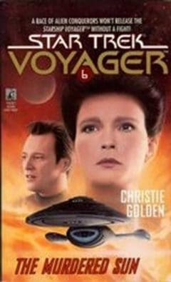 Star Trek: Voyager #6: The Murdered Sun