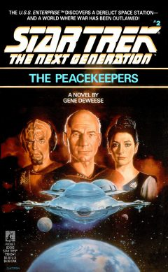 Star Trek: The Next Generation #2: The Peacekeepers