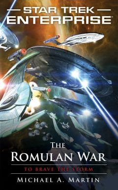 Star Trek: Enterprise #14: The Romulan War: To Brave the Storm