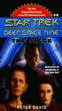 Star Trek: Deep Space Nine #2: The Siege