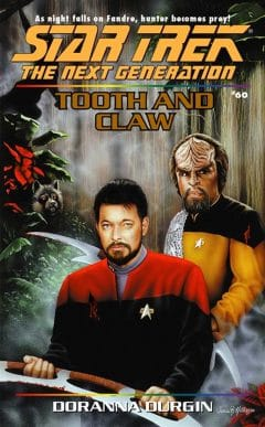 Star Trek: The Next Generation #60: Tooth and Claw